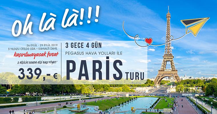 3 Gece 4 Gün Pegasus Hava Yolları ile Paris Turu