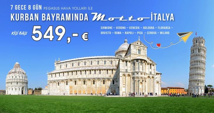 Kurban Bayramında 11 şehirli Motto İtalya Turu 549 Euro!